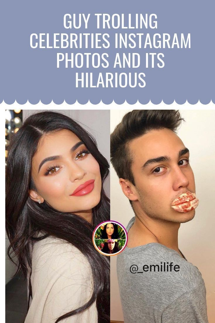 Guy Trolling Celebrities Instagram Photos and Its Hilarious – Page 3 of 11 – #Ce…