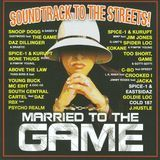 Married to the Game- The Album [CD]