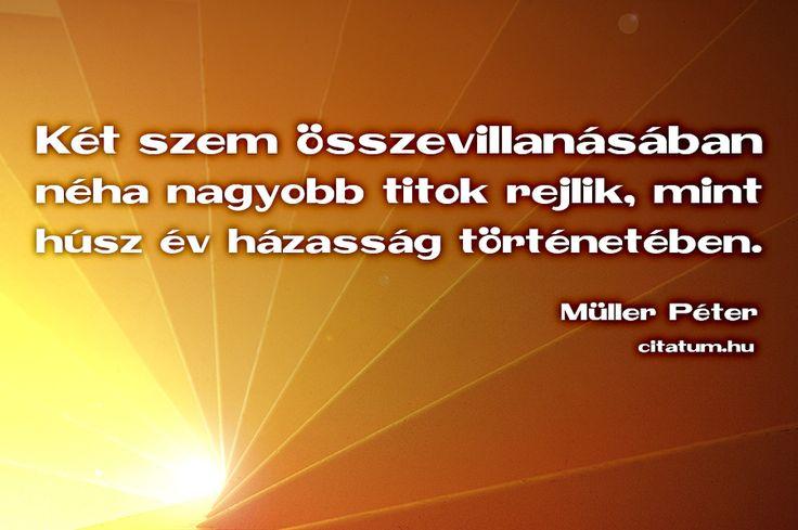 Müller Péter idézete két szem összevillanásáról.
