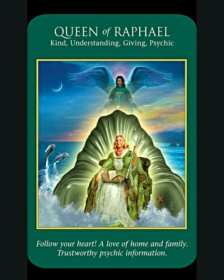 ~Queen of Raphael card from Archangel Power Tarot Cards by Doreen Virtue and Radleigh Valentine~