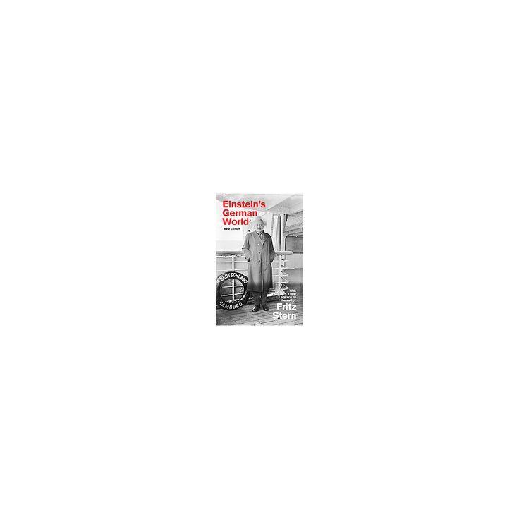 Einstein's German World (New) (Paperback) (Fritz Stern)