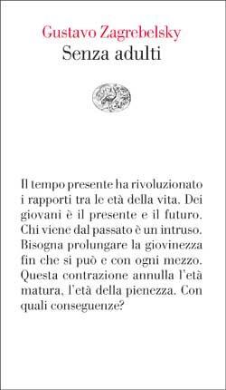 Gustavo Zagrebelsky, Senza adulti, Vele - DISPONIBILE ANCHE IN E-BOOK