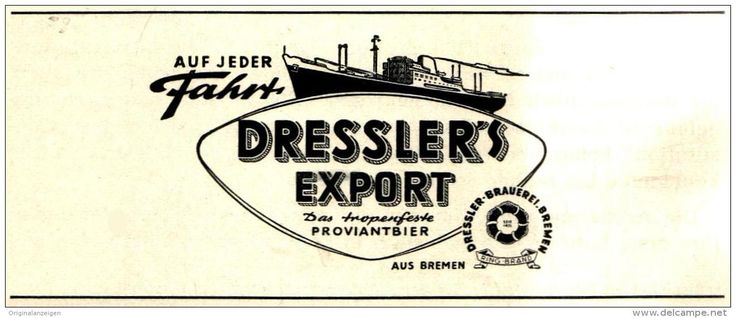 Original-Werbung/ Anzeige 1959 - DRESSLER'S EXPORT - BIER / BREMEN - Ca. 100 X 45 Mm - Werbung