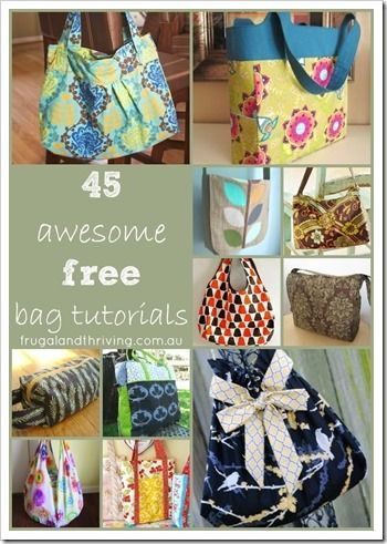 You can never have enough bags! Whether you're a beginner sewer or advanced, here are 45 tutorials to help you sew your own. Great gift ideas!!