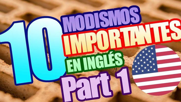 10 Modismos Muy Usados en el Inglés Cotidiano (part 1) / Vocabulario en ...