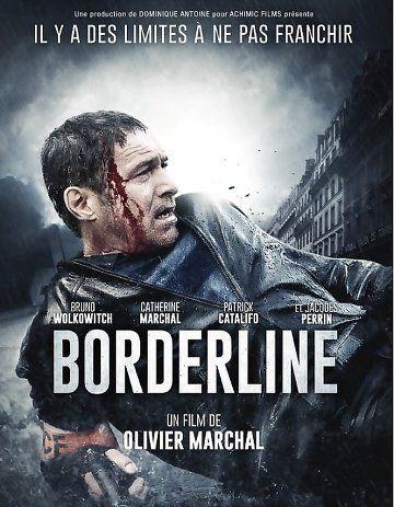 Borderline Film Complet En Streaming Vf Thriller Movies Movie Tv Movies 2014