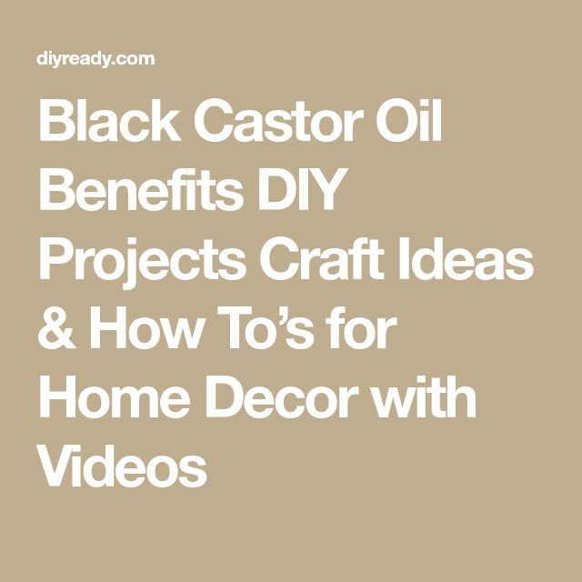 Black Castor Oil Benefits DIY Projects Craft Ideas & How To's for Home Decor with Videos