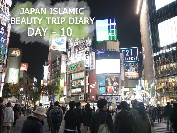 Japan Islamic Beauty Trip: Free Time yay! Harajuku to Shibuya here we go!