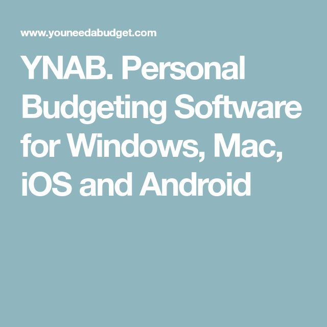 YNAB. Personal Budgeting Software for Windows, Mac, iOS and Android