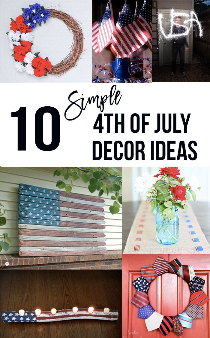 12 Diy 4th Of July Decoration Ideas Easy Red White And Blue Projects 4th Of July Decorations Fourth Of July Decorations 4th Of July