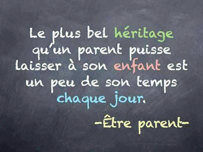 The best heritage a father can leave for a child is a little of his time!! So true