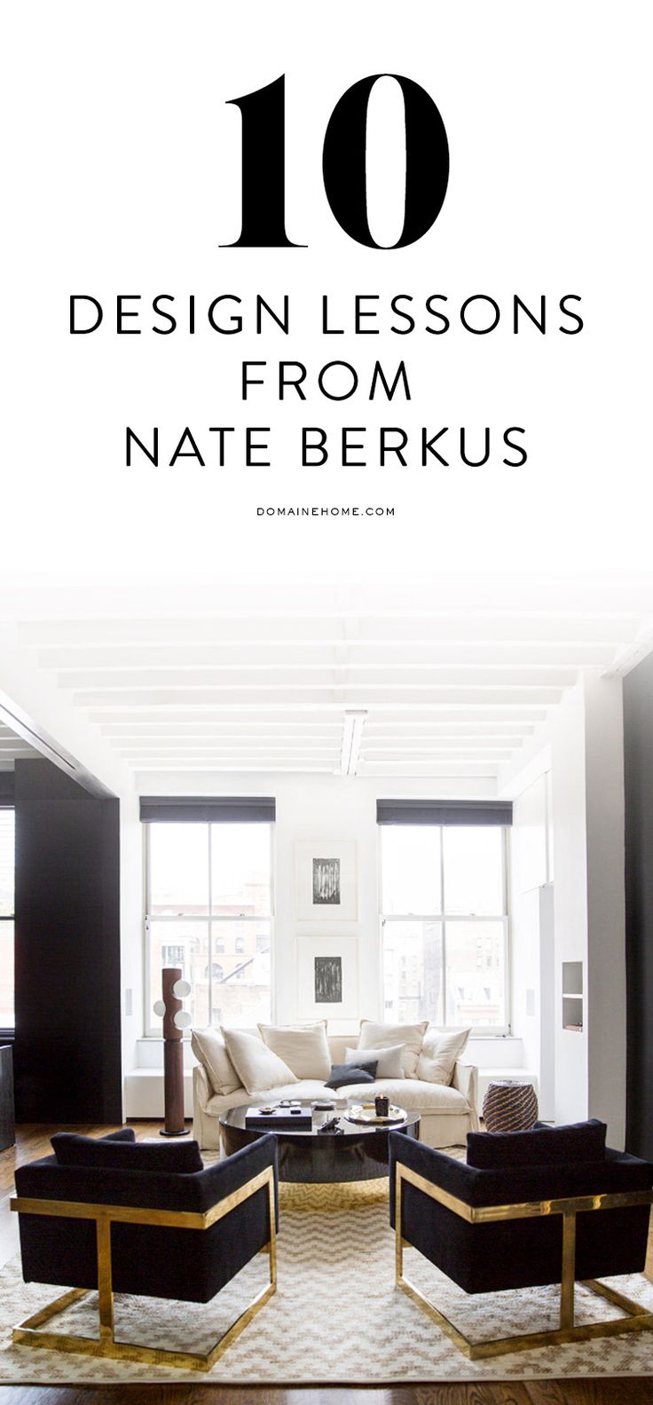 10 lessons we learned from Nate Berkus                                                                                                                                                     More