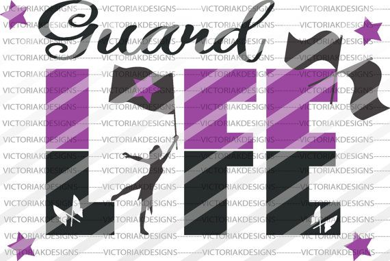 Guard Life Color Guard Tshirt SVG PNG EPS by DesignsbyVictoriaK