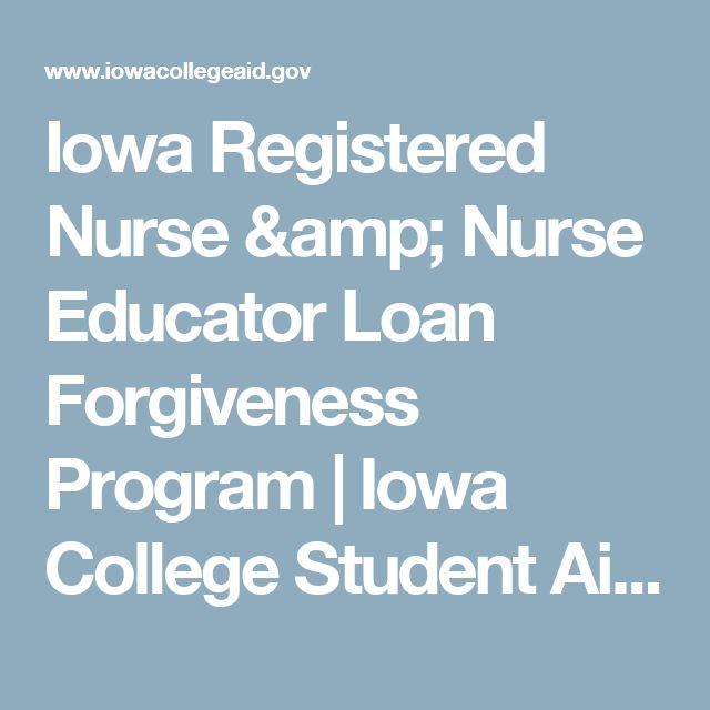 Iowa Registered Nurse & Nurse Educator Loan Forgiveness Program | Iowa College Student Aid Commission