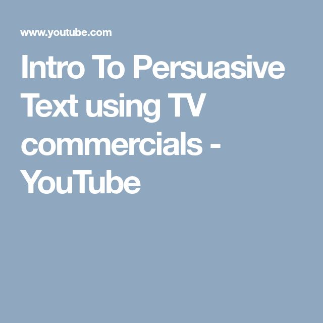Intro To Persuasive Text using TV commercials - YouTube