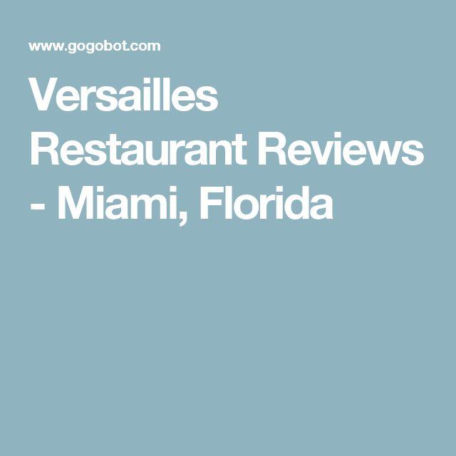 Versailles Restaurant Reviews - Miami, Florida