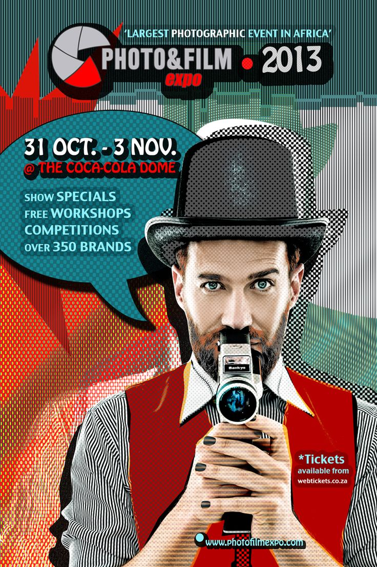 PHOTO & FILM EXPO 2013. GET INSPIRED. 31 OCT. - 3 NOV. @ THE COCA-COLA DOME, JHB.