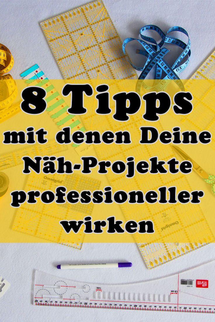 8 Tipps mit denen Deine Nähprojekte professionell…