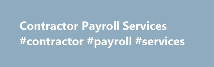 Contractor Payroll Services #contractor #payroll #services http://alabama.nef2.com/contractor-payroll-services-contractor-payroll-services/  # Contractor Payroll PayMe we do what we say we will do We have one flat fee which covers all of your payroll needs – you will never pay more than the flat fee with PayMe. We guarantee to pay you on the Friday morning consistent with the pay cycle of your recruitment company contract. Therefore you can safely plan direct debits for pay Fridays. We pay…