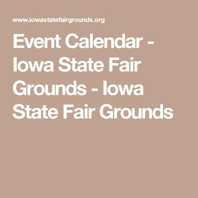 Event Calendar - Iowa State Fair Grounds - Iowa State Fair Grounds