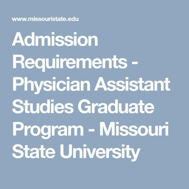 Admission Requirements - Physician Assistant Studies Graduate Program - Missouri State University