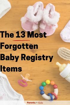 13 Most Forgotten Baby Registry Items