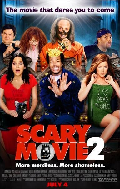 Scary Movie 2 (2001)/// ^<^ OMG!!! Bahahaha!!! I love Scary movie!! It's so twisted and wrong, it just kills me! Freeking Wayans brothers are cool as hell! The black cat part!! Oh God!! Almost died!