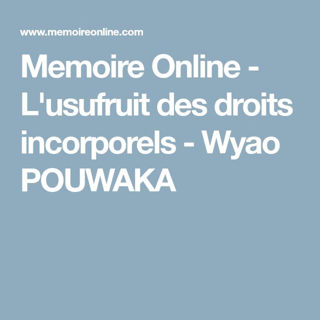 Memoire Online - L'usufruit des droits incorporels - Wyao POUWAKA