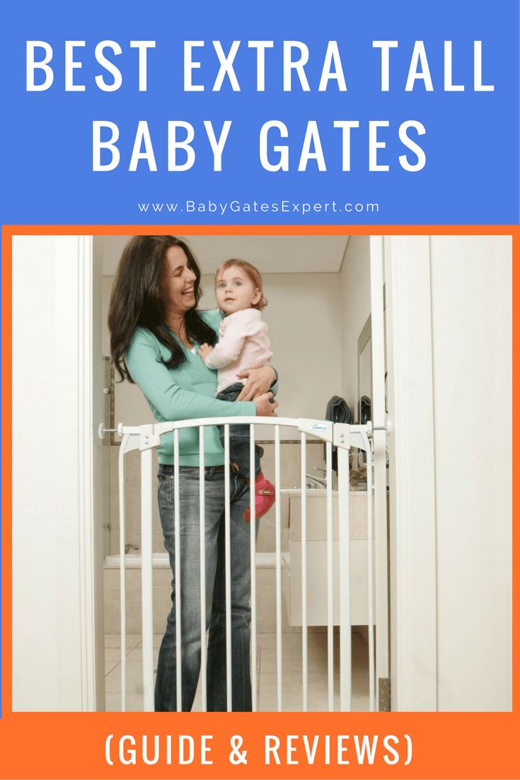 This guide to the best extra tall baby gates combines the top 5 extra tall baby gates reviews and a useful guide, so that you can make best decision.
