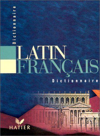 Dictionnaire latin-français de Gariel https://www.amazon.fr/dp/2218721651/ref=cm_sw_r_pi_dp_JjYExbFP1PA0T