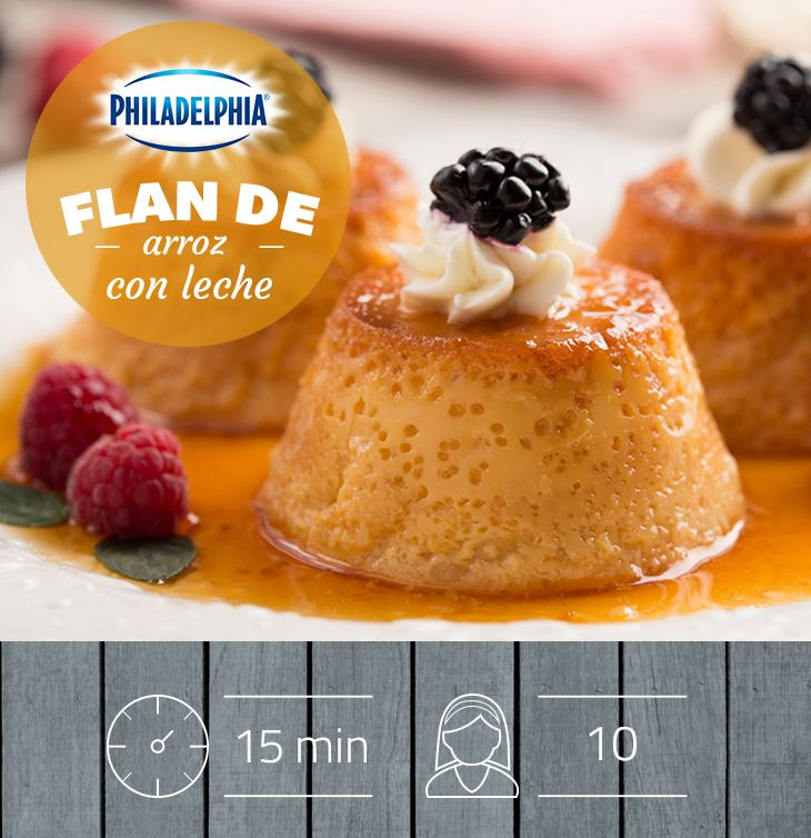 Descubre los postes más dulces con Philadelphia: Flan de arroz con leche.