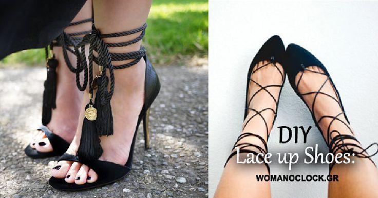 DIY Lace up Shoes: Βαρέθηκες τις Παλιές σου Γόβες, Μπαλαρίνες και Πέδιλα? Ανανέωσε τα με αυτόν Τρόπο – Τόσο Απλά.