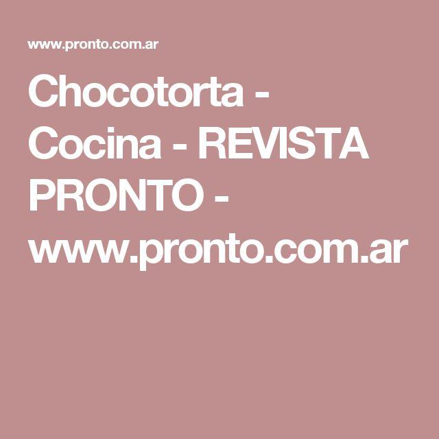 Chocotorta - Cocina - REVISTA PRONTO - www.pronto.com.ar