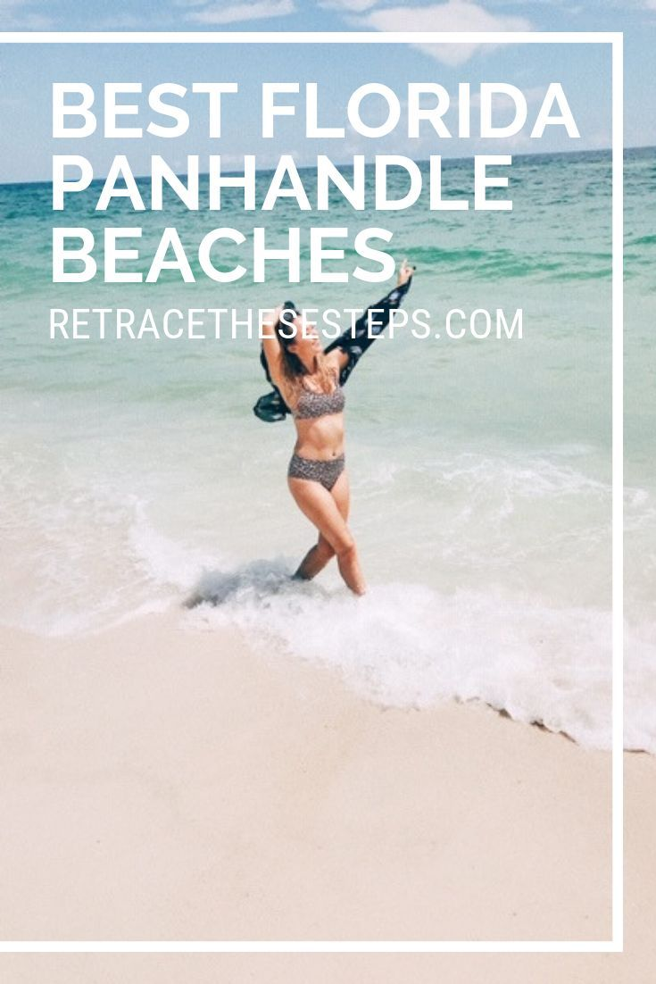 Vacation Destinations And Best Beaches To Visit In The Florida Panhandle Pack Your Swimsuits Sunglasses An Best Beaches To Visit Panhandle Florida Panhandle