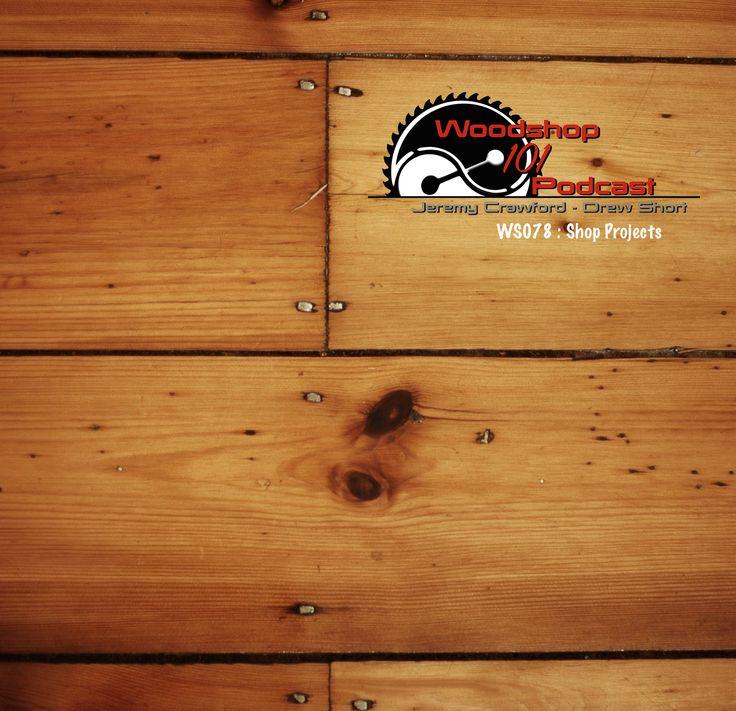 Woodshop 101 #078 : Shop Projects by Jeremy Crawford, Drew Short, & Samantha Wooddell  http://www.countrysideworkshop.com/audiopodcast/episode078  #ws101 #woodshop101podcast #woodshop101 #woodworkingpodcast