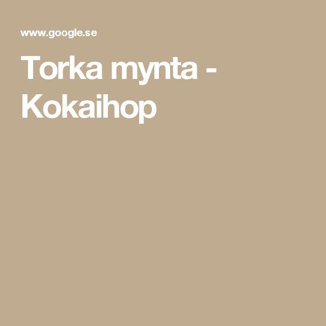 Torka mynta - Kokaihop