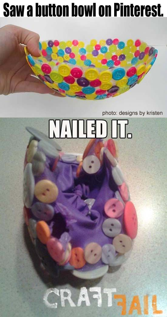 Lmfao!!! I love Pinterest fails- having done a few myself lol. I saw this pin b4 too n was wondering how the hell u get the balloon of the buttons