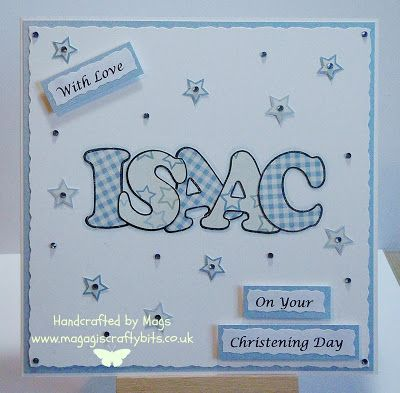 A simple christening card using letters stamps and paper piecing