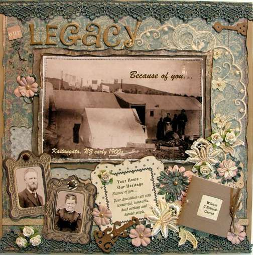 Legacy ~ Beautiful lace edge framing, borders and embellishments make this heritage layout special.