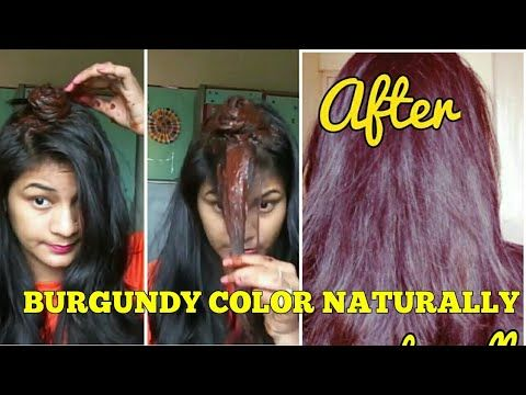 How To Color Hair At Home Naturally 100 Dark Brown Burgundy