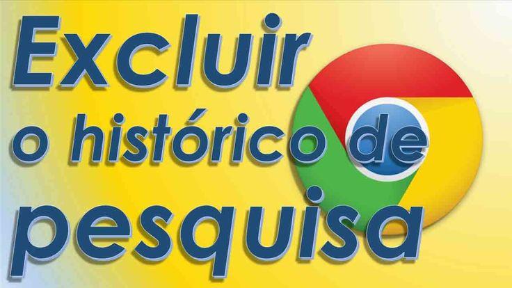 Como excluir Limpar navegação pesquisa Histórico da Web Google Chrome