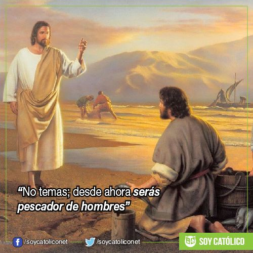 """No temas; desde ahora serás pescador de hombres"". (Lc 5, 1-11)"