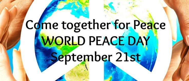 It's World Peace Day 2015 / International Peace Day 2015 September 21st. Please take a moment at 12pm September 21st in your part of the world to practice a conscious act to spread peace.The ripple effect of peace and love will create a shift, we believe, not only for the globe, but in our own lives.  Light a candle and meditate or do what you can or feel at that time of day. Even if it's past 12pm, and you just receive the message, take a moment and send out a loving thought for peace