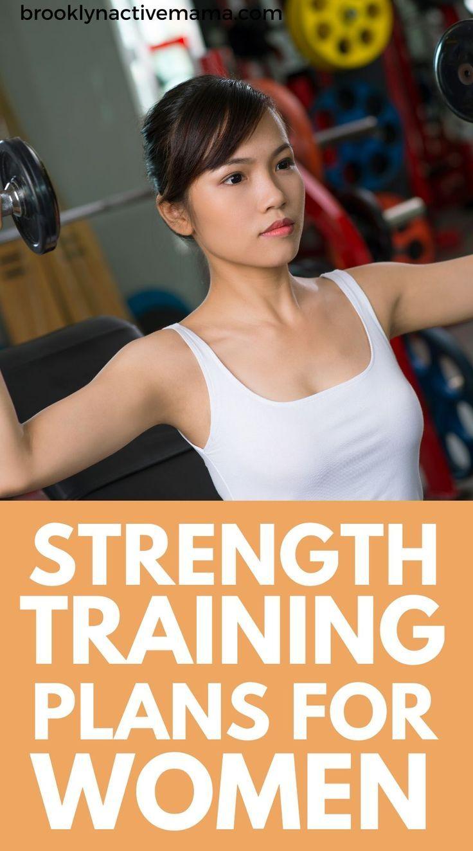 8 Beginner Full Strength Training Plans For Women Strength training for beginners Strength