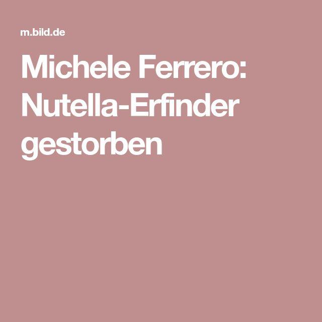 Michele Ferrero: Nutella-Erfinder gestorben