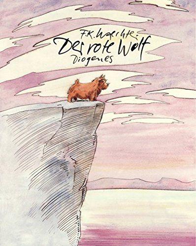 Der rote Wolf (Kinderbücher) von F.K. Waechter