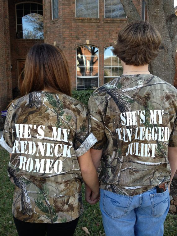 Shes My Tan Legged Juliet And Hes Redneck Romeo T Shirts Are Camo Short Sleeve With White Lettering These Fun Matching Will Turn