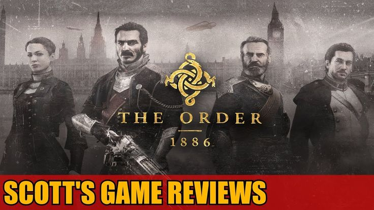 The Order 1886 Review Playstation 4 - Scott's Game Reviews SGR