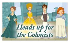 Heads Up for the Colonists. Colonial Williamsburg, VA and info on how colonists lived.