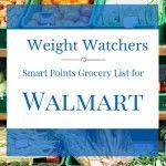 Weight Watchers Smart Points Food List for Walmart Groceries